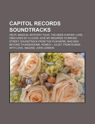 Capitol Records Soundtracks: Help!, Magical Mystery Tour, the Deer Hunter, Love, Obscured Clouds, Give My Regards to Broad Street by Source Wikipedia
