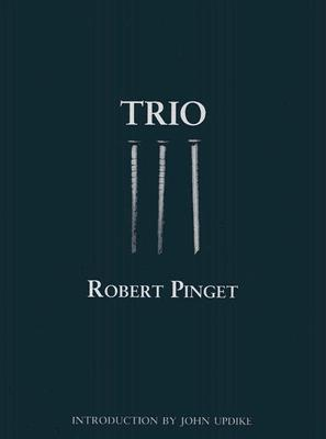 Trio  by  Robert Pinget