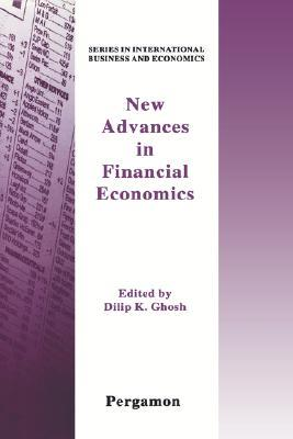 New Advances in Financial Economicsseries in International Business & Economics  by  Dilip K. Ghosh