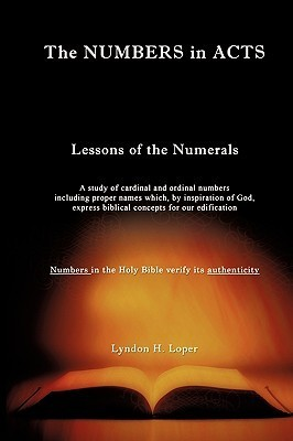 The Numbers in Acts  by  Lyndon H. Loper