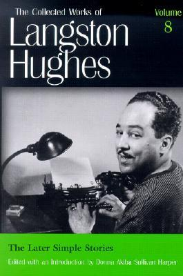 The Later Simple Stories Langston Hughes