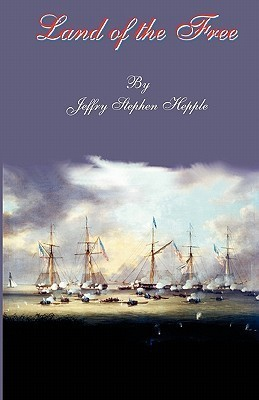 Land of the Free  by  Jeffry S. Hepple