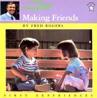 Making Friends Fred Rogers