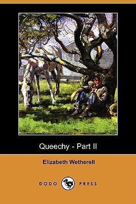 Queechy - Part II Elizabeth Wetherell