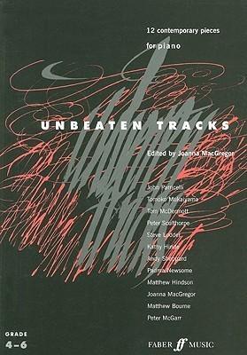 Unbeaten Tracks: 12 Contemporary Pieces for Piano Joanna MacGregor