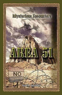 Area 51  by  Gail B. Stewart