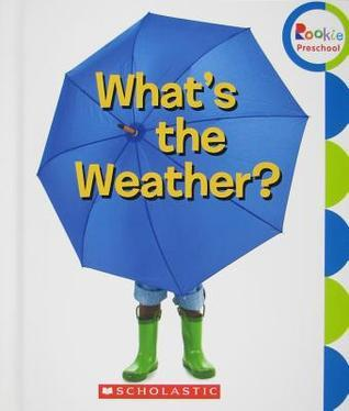 Whats the Weather? Childrens Press