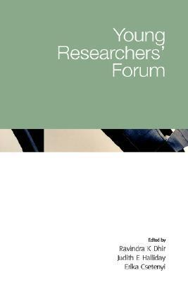 Young Researchers Forum  by  Ravinda K. Dhir