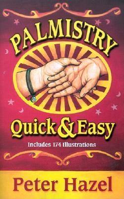 Palmistry: Quick & Easy Peter Hazel