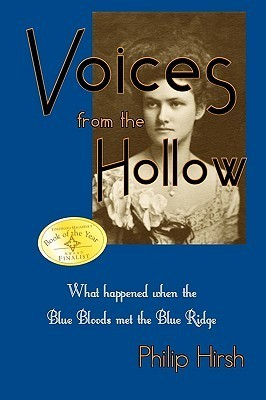 Voices from the Hollow Philip Reid Hirsh Jr.