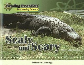 Scaly and Scary  by  Helen Lepp Friesen