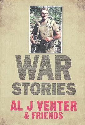 War Stories Al J. Venter