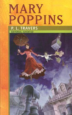 Mary Poppins/ Mary Poppins P.L. Travers