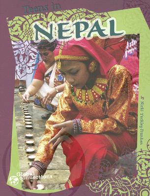 Teens in Nepal (Global Connections) Nicki Yackley-franken