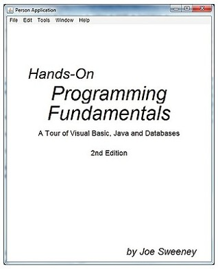 Hands-On Programming Fundamentals  by  Joseph R Sweeney