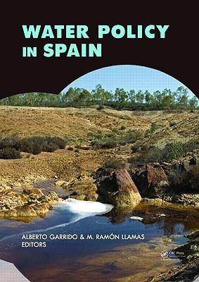 Water Policy in Spain Alberto Garrido