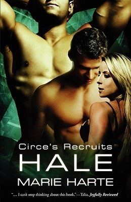 Hale (Circe's Recruits, #4)  by  Marie Harte