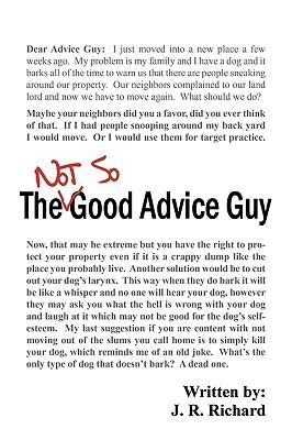 The Not So Good Advice Guy J R Richard