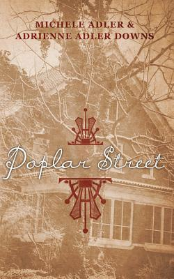 Poplar Street  by  Adrienne Adler Downs