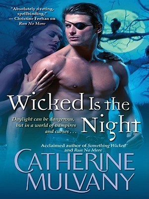 Wicked Is the Night Catherine Mulvany
