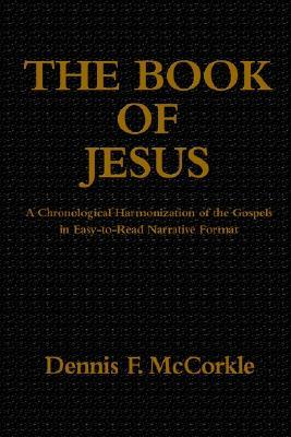 The Book of Jesus Dennis Firth McCorkle