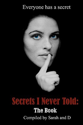 Secrets I Never Told: The Book Sarah Griffin