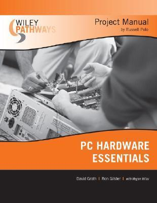 PC Hardware Essentials Project Manual Russell Polo