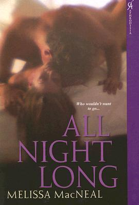 All Night Long  by  Melissa MacNeal