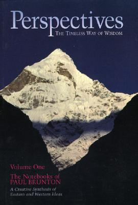 Perspectives, Vol. 1: The Notebooks of Paul Brunton- A Survey of Categories 1-28  by  Paul Brunton