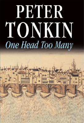 One Head Too Many (Master of Defense, #2)  by  Peter Tonkin
