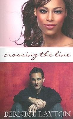 Crossing The Line Bernice Layton