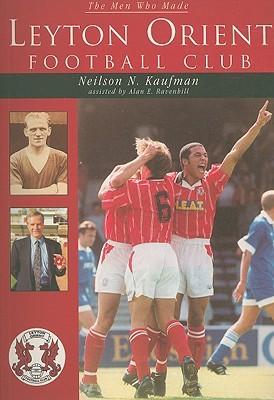 Leyton Orient Football Club Neilson N. Kaufman