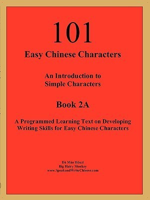 101 Easy Chinese Characters  by  Huzi Mo D