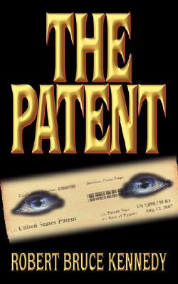 The Patent  by  Robert Bruce Kennedy