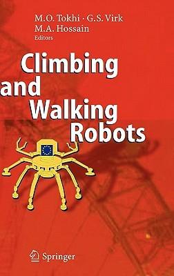 Flexible Robot Manipulators: Modelling, Simulation and Control. Iet Control Engineering Series, Volume 68. Mohammad Osman Tokhi