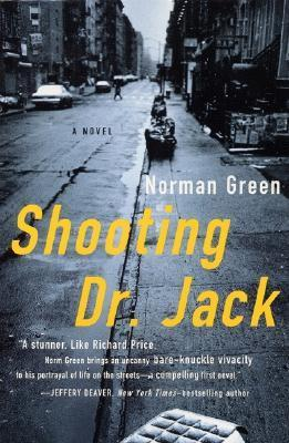 Shooting Dr. Jack: A Novel  by  Norman Green