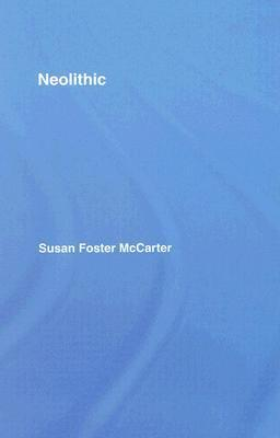 Neolithic  by  Susan McCarter