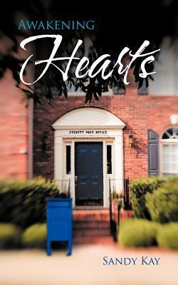 Awakening Hearts Sandy Kay
