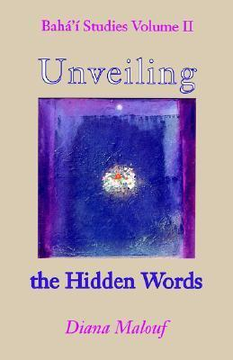 Unveiling the Hidden Words  by  Diana Lorice Malouf