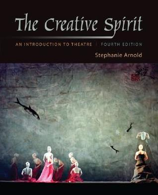 The Creative Spirit W/Theater Goers Guide Stephanie Arnold