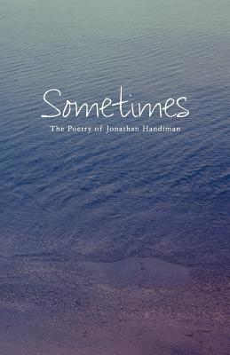 Sometimes  by  Jonathan Handiman