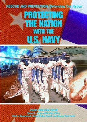 Protecting the Nation with the U.S. Navy Chris McNab