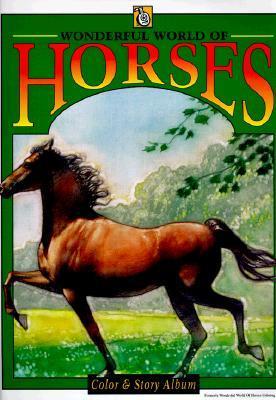 Wonderful World of Horses  by  Rita Warner