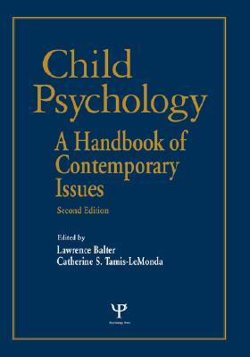 Dr. Balters Child Sense: Understanding and Handling the Common Problems of Infancy and Early Childhood  by  Lawrence Balter