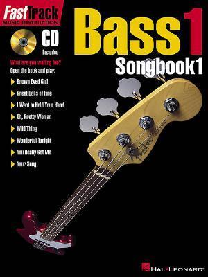 Fasttrack Bass Songbook 1 - Level 1  by  Larson Jonathon