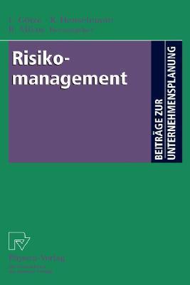 Risikomanagement  by  Uwe Götze