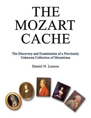 The Mozart Cache  by  Daniel N. Leeson