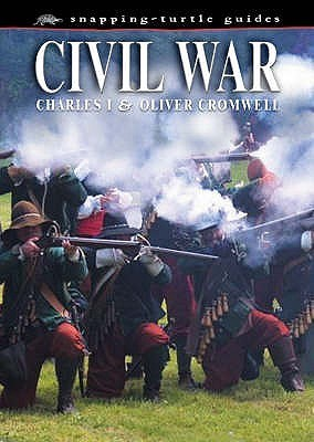 Civil War Charles I and Oliver Cromwell  by  John Guy