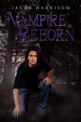 Vampire Reborn Jacob Harrison