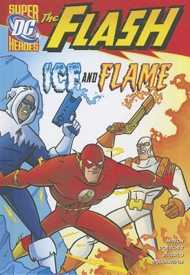 The Flash: Ice and Flame Jane B. Mason